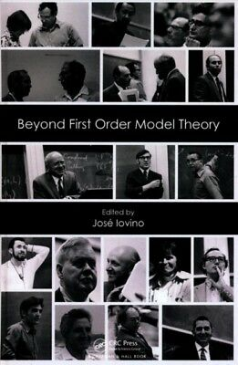 BEYOND FIRST ORDER MODEL THEORY, Iovino, Jose, 9781498753975