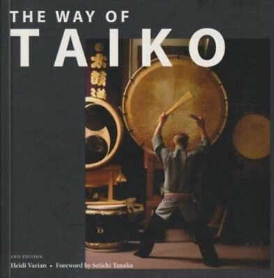 WAY OF TAIKO, Varian, Heidi, 9781861188908