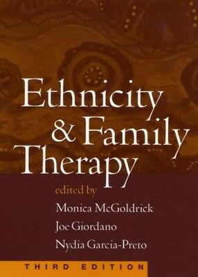 ETHNICITY FAMILY THERAPY: THIRD EDITION, McGoldrick, Monica, Garc...