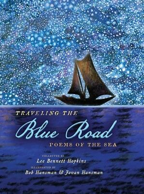 TRAVELING THE BLUE ROAD, Bennett Hopkins, Lee, 9781633222762