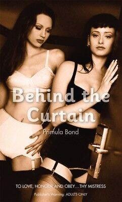 BEHIND THE CURTAIN, Bond, Primula, 9780352341112