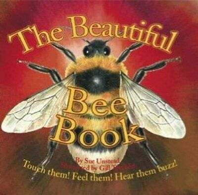 The Beautiful Bee Book (Beautiful Bugs) by Unstead, Sue Hardback Book The Cheap