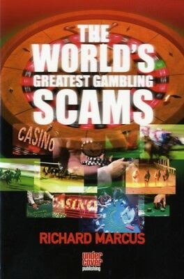 Worlds Greatest Gambling Scams, Marcus, Richard, 9780955169717
