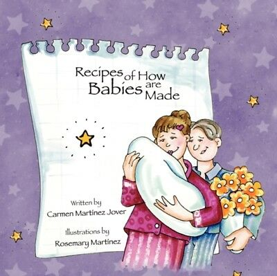 Recipes Of How Babies Are Made          , Martinez-Jover, Carmen, 9789709410341