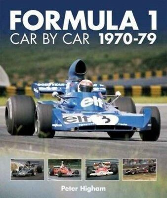 Formula 1 Car By Car 1970-79, Higham, Peter, 9781910505229