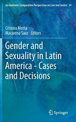 GENDER AND SEXUALITY IN LATIN AMERICA - , Motta, Cristina, Saez, ...