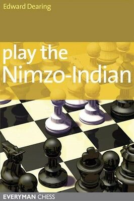 Play the Nimzo-Indian (Paperback), Dearing, Edward, 9781857444032