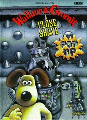 Wallace & Gromit- a Close Shave Pop-up(Laminated) by BBC Hardback Book The Cheap