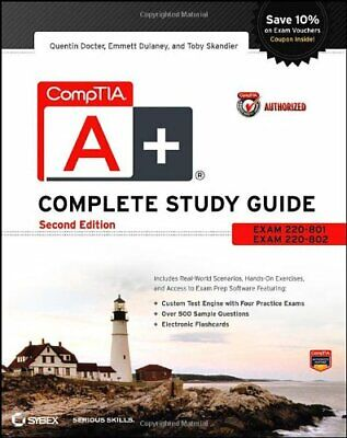 CompTIA A+ Complete Study Guide Authorized Courseware: Exam... by Skandier, Toby