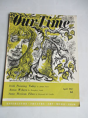 April 1947 Our Time Magazine Irish Painting The Levellers  Theatre Film Music