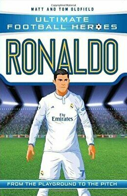 Ronaldo (Ultimate Football Heroes) - Collect Them All! by Tom Oldfield Book The