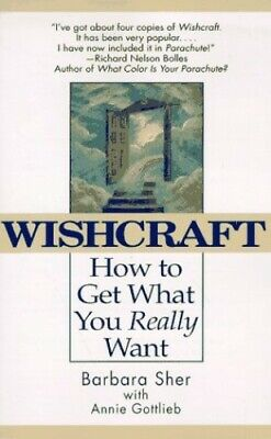 Wishcraft: How to Get What You Really Want by Sher, B Book The Cheap Fast Free