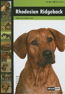 Rhodesian Ridgeback (Dog Breed Expert Series) by About Pets 9058218430 The Fast
