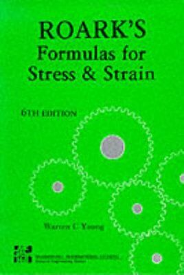 Formulas for Stress and Strain by Roark, Raymond J. Paperback Book The Cheap