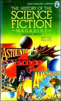 The History of the Science Fiction Magazine - Part One 1926 to... Paperback Book