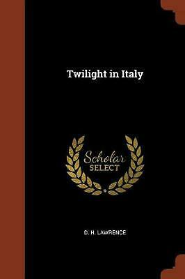 Twilight in Italy by D.H. Lawrence Paperback Book Free Shipping!