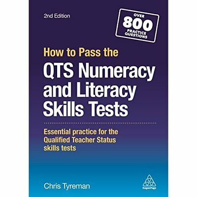 How to Pass the QTS Numeracy and Literacy Skills Tests: - Paperback NEW Chris Jo