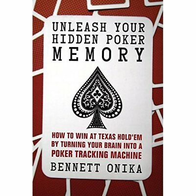 Unleash Your Hidden Poker Memory: How to Win at Texas H - Paperback NEW Bennett