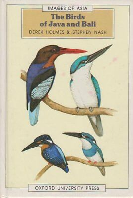 The Birds of Java and Bali (Images of Asia) by Derek Holmes Hardback Book The