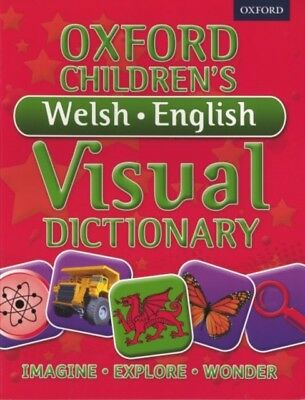 Oxford Children's Welsh-English Visual Dictionary (Oxford Childre...