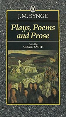 Plays, Poems and Prose (Everyman's Classics) by Synge, J. M. Paperback Book The