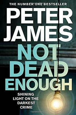 Not Dead Enough by James, Peter Hardback Book The Cheap Fast Free Post