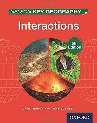Nelson Key Geography Interactions Student Book by Bushell, Tony Book The Cheap