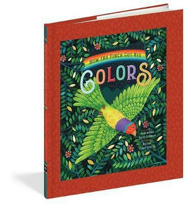 How the Finch Got His Colors by Annemarie Guertin Hardcover Book Free Shipping!