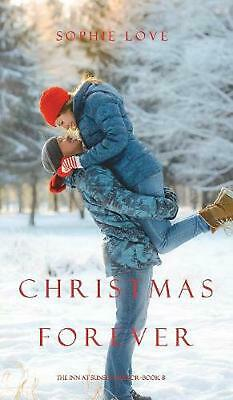 Christmas Forever (the Inn At Sunset Harbor-book 8) by Sophie Love Hardcover Boo