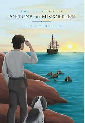 The Islands of Fortune and Misfortune by Winston Clarke (English) Hardcover Book