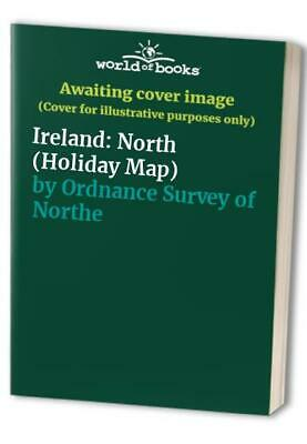 Ireland: North (Holiday Map) by Ordnance Survey of Northern Ir Sheet map, folded