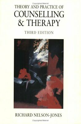 Theory and Practice of Counselling & Therapy by Nelson-Jones, Richard Paperback