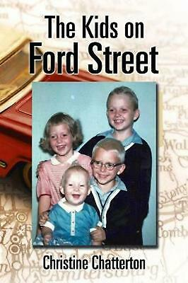 The Kids on Ford Street by Christine Chatterton (English) Paperback Book Free Sh