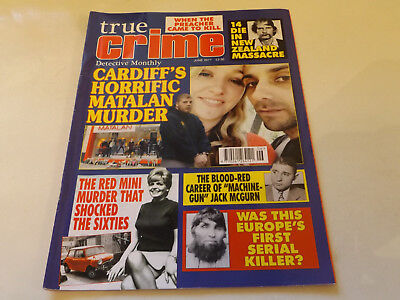 TRUE CRIME MAGAZINE,JUNE,2017 ISSUE,VERY GOOD FOR AGE,01 yr old,VERY RARE.
