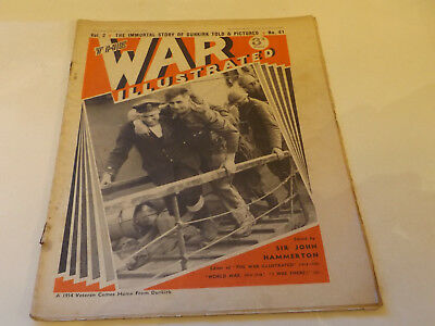 THE WAR ILLUSTRATED MAGAZINE,1940 ISSUE,GOOD FOR AGE,78 YEARS old,WW2 WEEKLY.