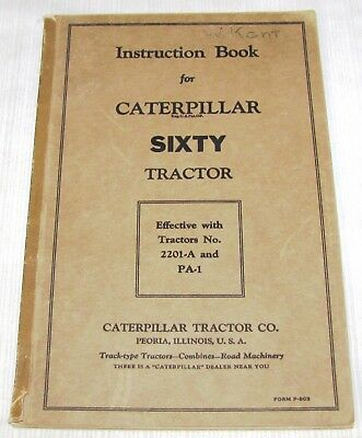1931--Caterpillar--Instruction Book--Sixty Tractor--Tractors No. 2201-A And Pa-1