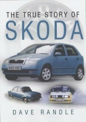 The True Story of Skoda by Randle, Dave Hardback Book The Fast Free Shipping