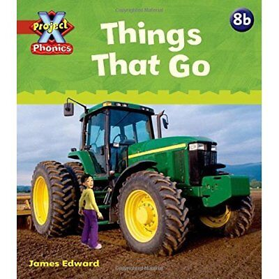 Project X: Phonics: Red 8b Things That Go - Paperback NEW Lynch, Emma 2010-09-16