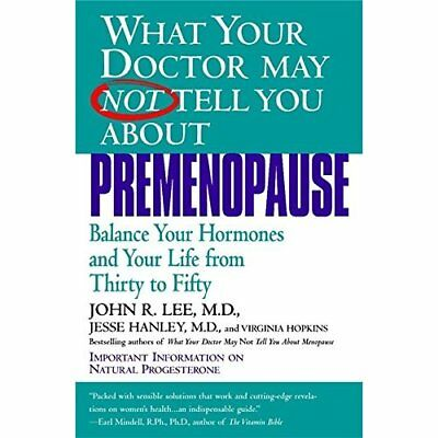 What Your Doctor May Not Tell You About Premenopause (W - Paperback NEW Lee, Joh