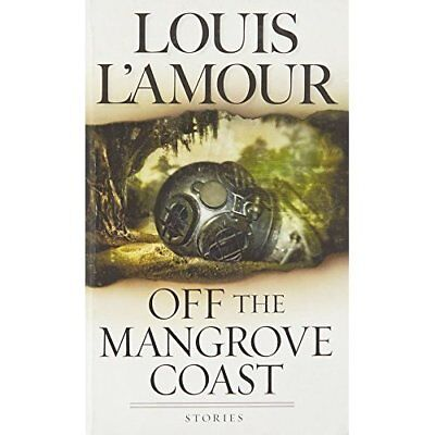 Off the Mangrove Coast - Mass Market Paperback NEW L'Amour, Louis 2001-07-06