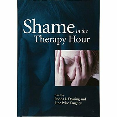 Shame in the Therapy Hour - Hardcover NEW Dearing, Ronda  2011-07-30