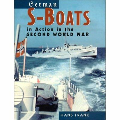 German S-Boats: In Action in the Second World War - Hardcover NEW Frank, Hans 20