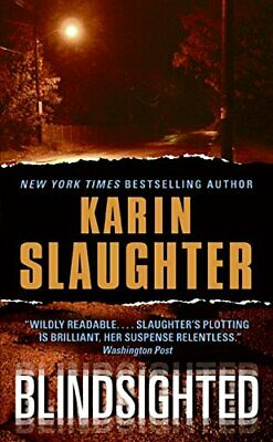 Blindsighted (Grant County) by Slaughter, Karin Book The Cheap Fast Free Post