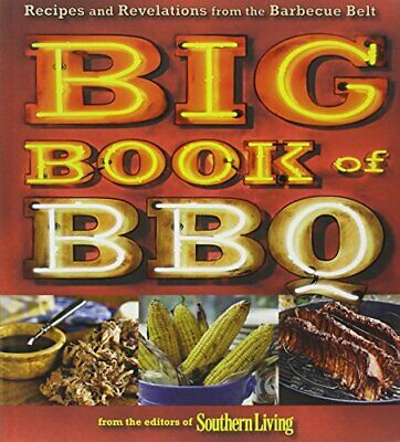 Big Book of BBQ: Recipes and Rev... by Editors of Southern  Paperback / softback