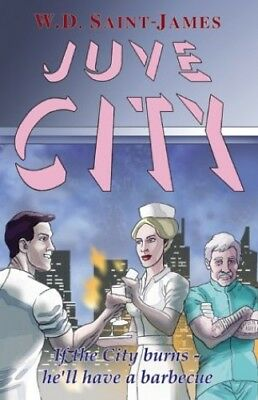 Juve City by Saint-James, Wendy Paperback Book The Cheap Fast Free Post