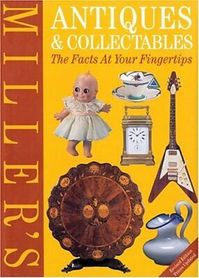 Miller's Antiques and Collectables: The Facts at Y... by Miller, Martin Hardback