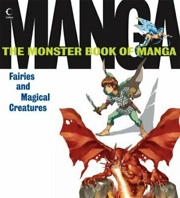 Monster Book of Manga Fairies and Magical Creatures (UK ... by Various Paperback