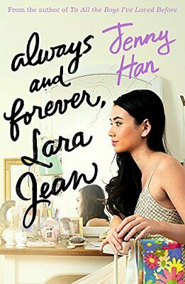 Always and Forever, Lara Jean (To All the Boys Trilogy 3) by Jenny Han Book The