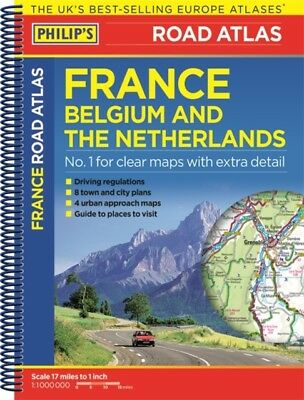 Philip's Road Atlas France, Belgium and The Netherlands: Spiral A...