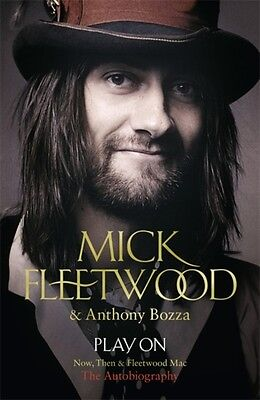 Play On: Now, Then and Fleetwood Mac (Paperback), Fleetwood, Mick...